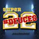 Super 22 Deuces